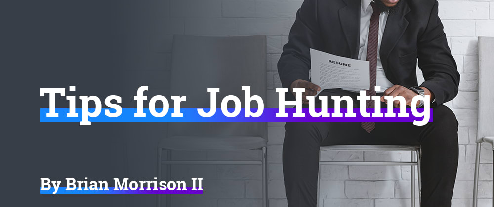 Cover image for Tips for Job Hunting