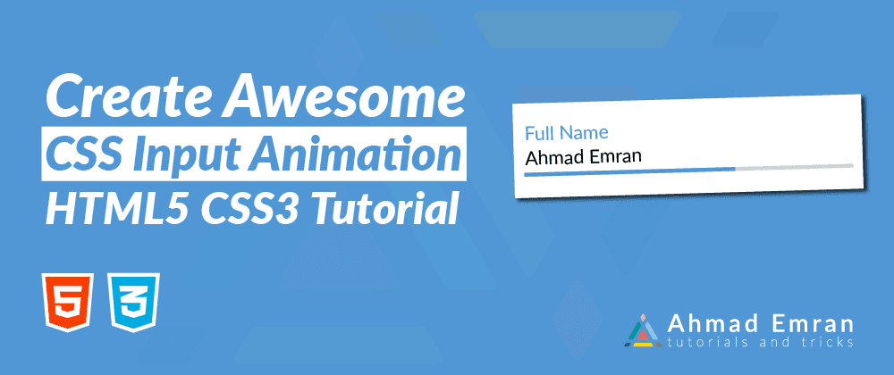 Cover image for Create Awesome CSS Input Animations