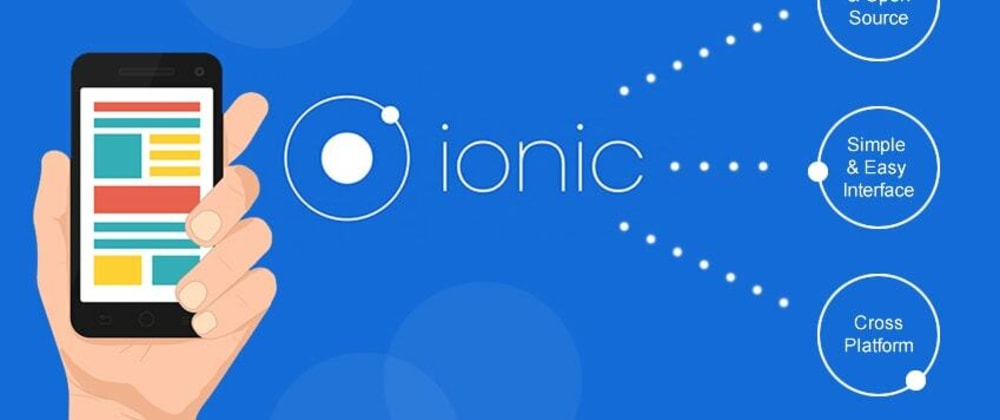 Cover image for Ionic for Cross Platform Mobile App Development - Overview