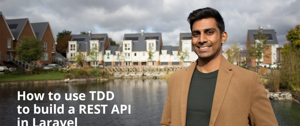 Cover image for How to use TDD to build a REST API in Laravel