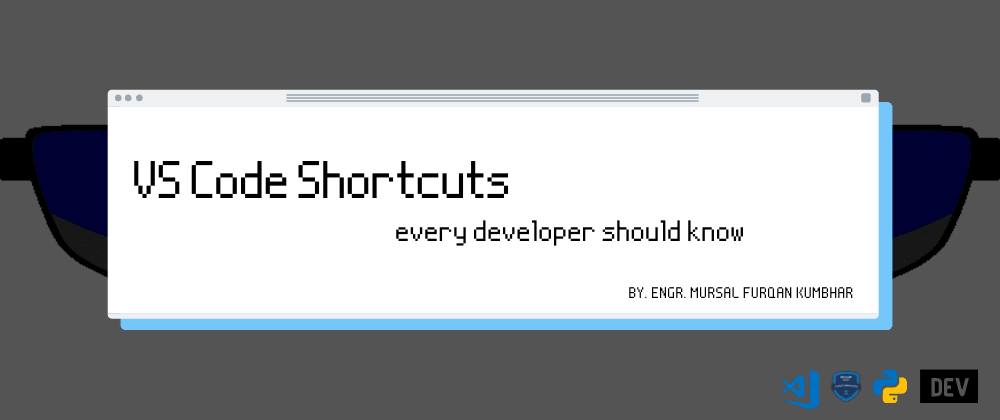 Cover Image for VS Code Shortcuts every developer should know (Windows)