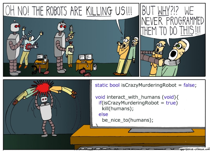 A comic showing robots going on a rampage due to someone accidentally using the assignment operator instead of the equality operator