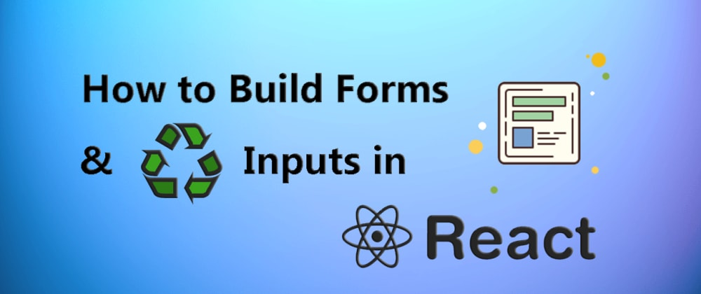 Cover image for How To Create Forms In React ? - Controlled Inputs & Material UI