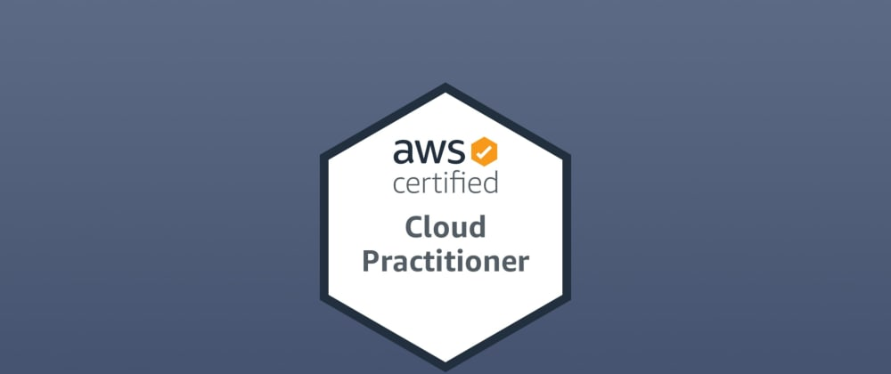 Cover image for How to pass the AWS Cloud Practitioner exam - complete guide