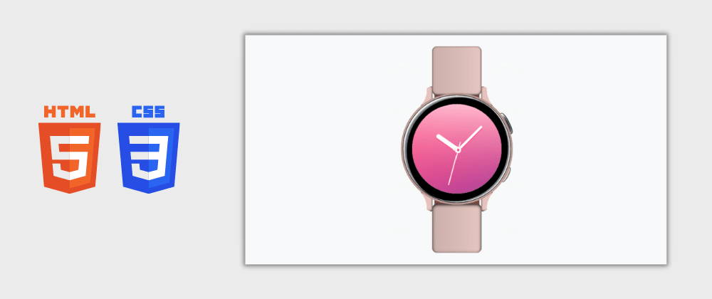 Cover image for Day 14/30 : Samsung Watch Clone With HTML and CSS