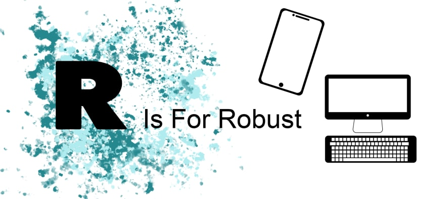 R is for Robust
