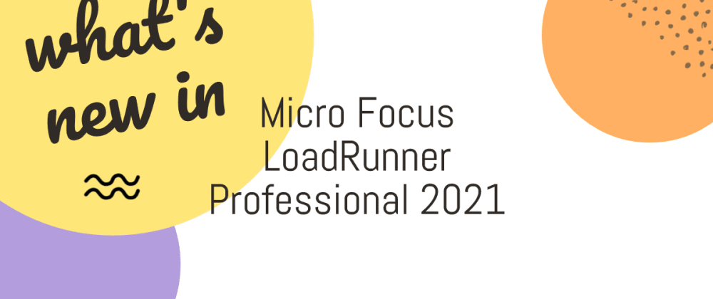 Cover image for What's new in MicroFocus LoadRunner Professional 2021?