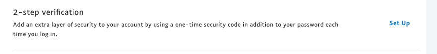 You can enable 2-step authentication so easily!