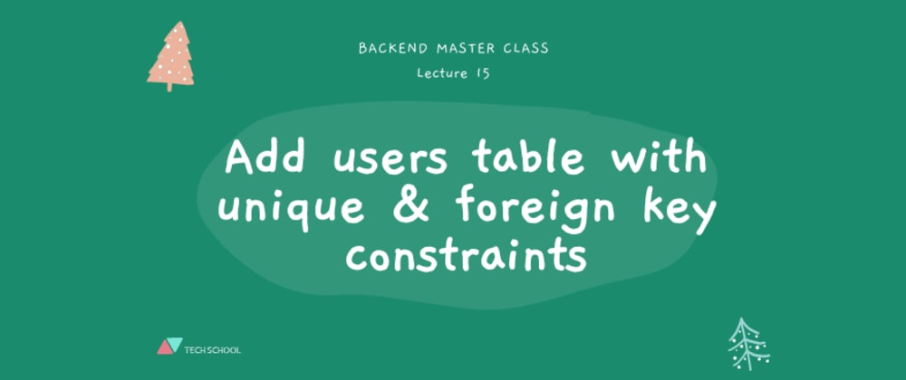 Cover image for Add users table with unique & foreign key constraints in PostgreSQL