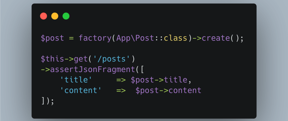 Cover image for How to easily test REST endpoints in Laravel with minimal syntax.