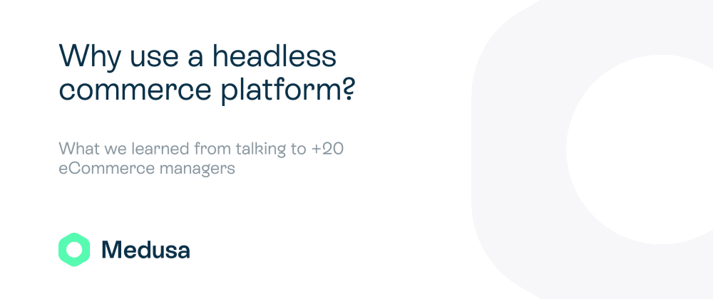 Cover image for Why use a headless commerce platform?