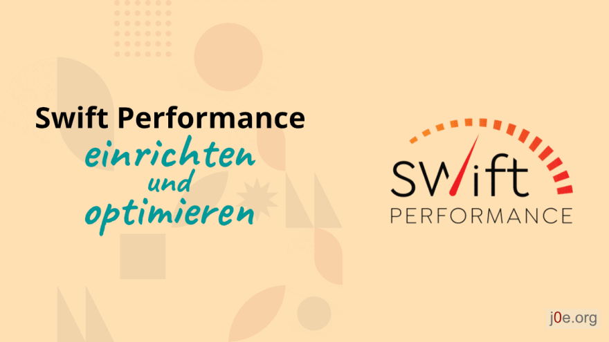 Swift Performance Einrichten und optimieren