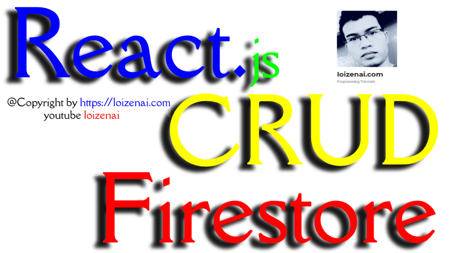 Reactjs CRUD Firestore example – Firebase Tutorial