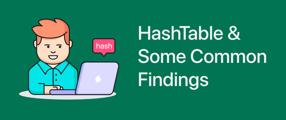 Cover image for HashTable Implementation & Few Findings