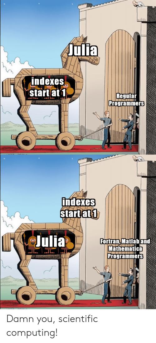 julia-indexes-start-at-1-mm-regular-programmers-indexes-start-57672418