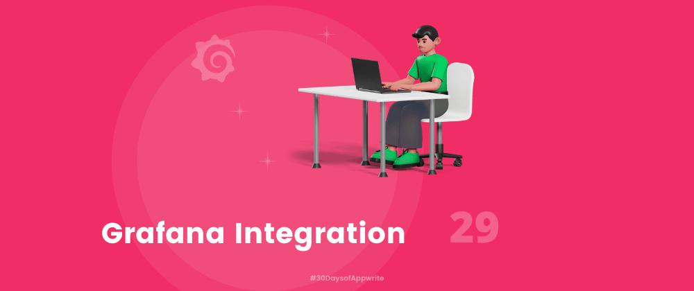 Cover image for #30DaysOfAppwrite: Grafana Integration