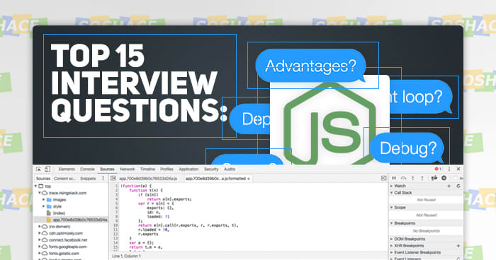 Top 15 Node.js Interview Questions | Theory and Practice for 2019