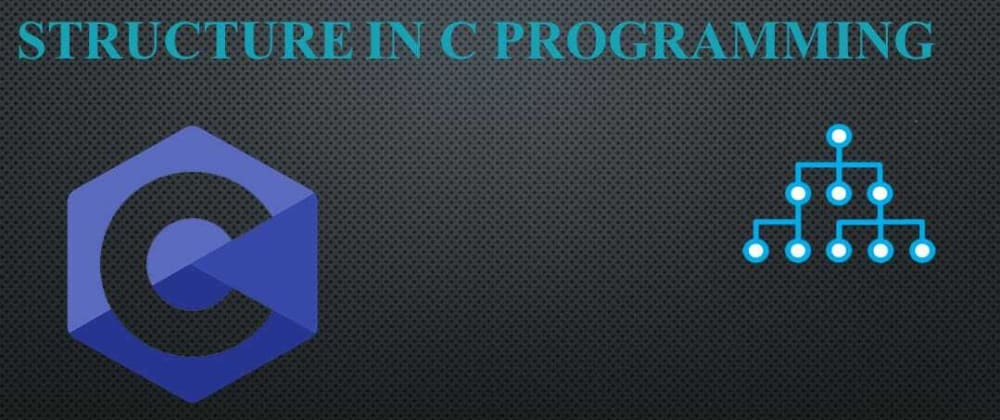 Cover image for Structure in C Programming