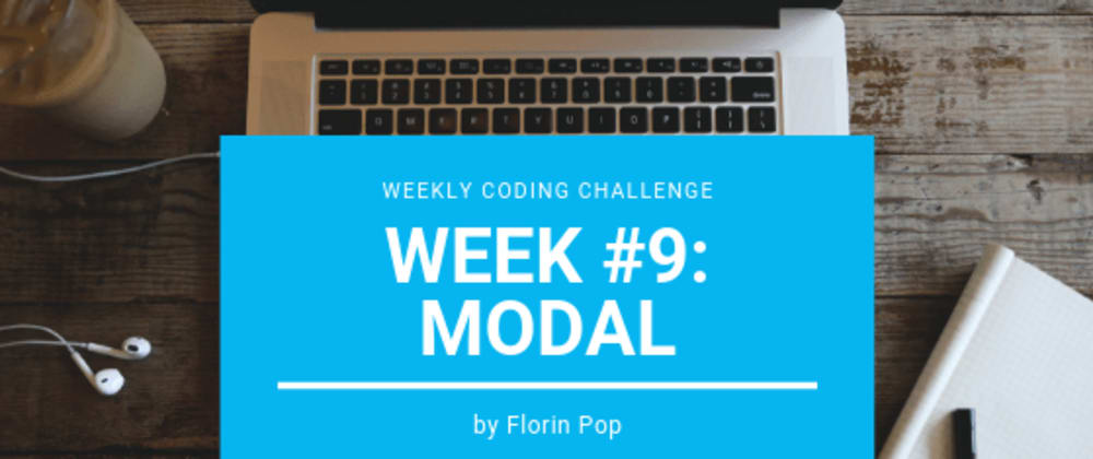 Cover image for Weekly Coding Challenge - Week #9 - Modal