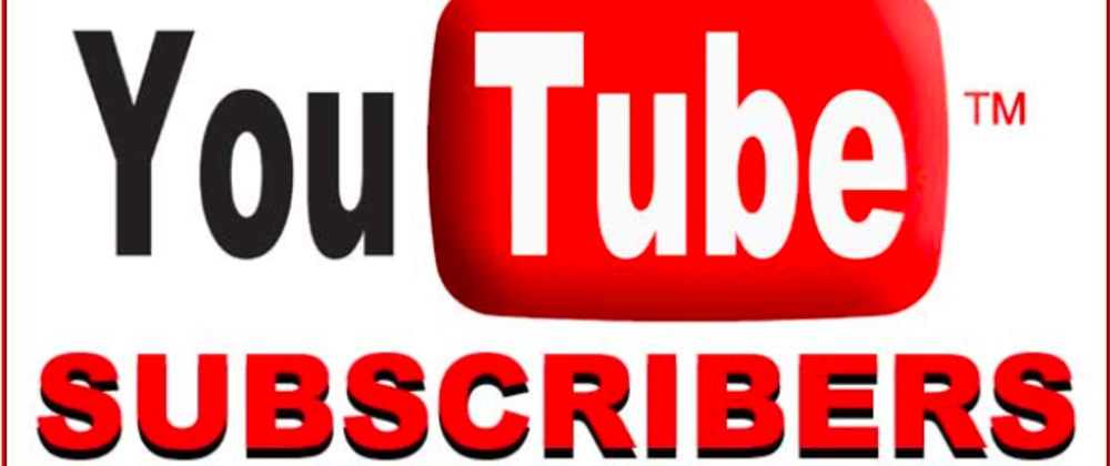 Cover image for Youtube Subscribers