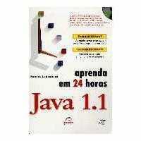 Aprneda em 24 horas Java 1.1 - Livro massa!