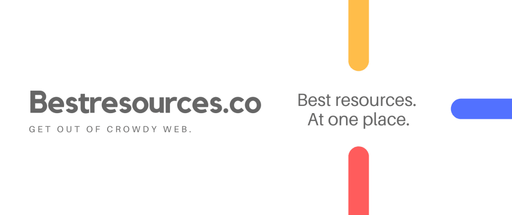 Cover image for 🎉 Launching Bestresources.co : Share & explore personal resources at one place!
