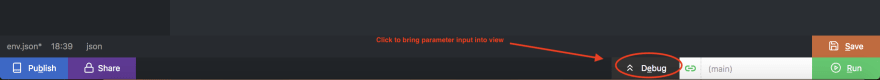 Click Debug to launch the parameter editor