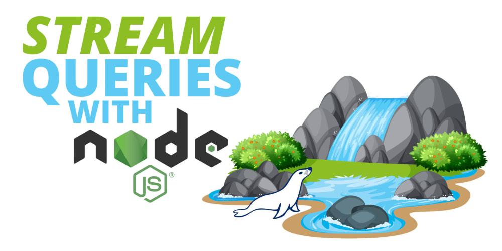 Fetching Millions of Rows with Streams in Node.js