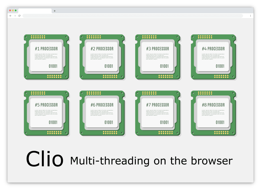 Clio lets you run multi-threaded code on the browser