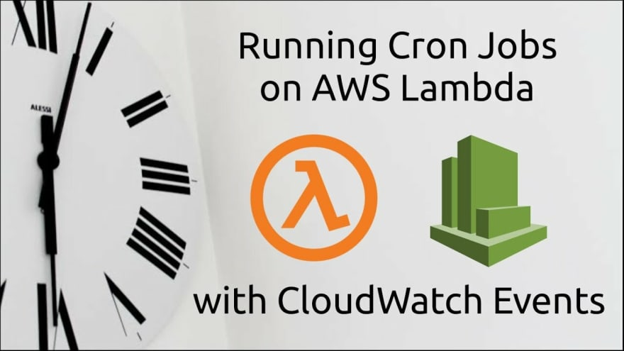 Create Cron Jobs on AWS Lambda with cloudwatch event