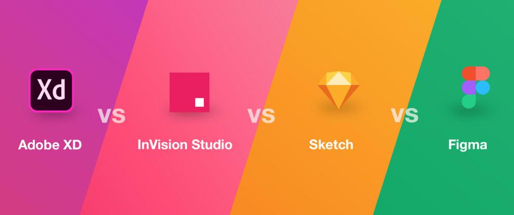 Cover image for Adobe XD vs Sketch vs Figma vs InVision