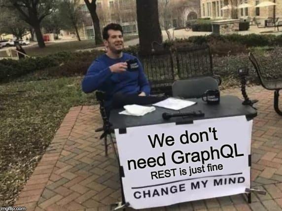 REST is just fine, change my mind