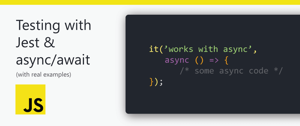 Cover image for Testing with Jest & async/await
