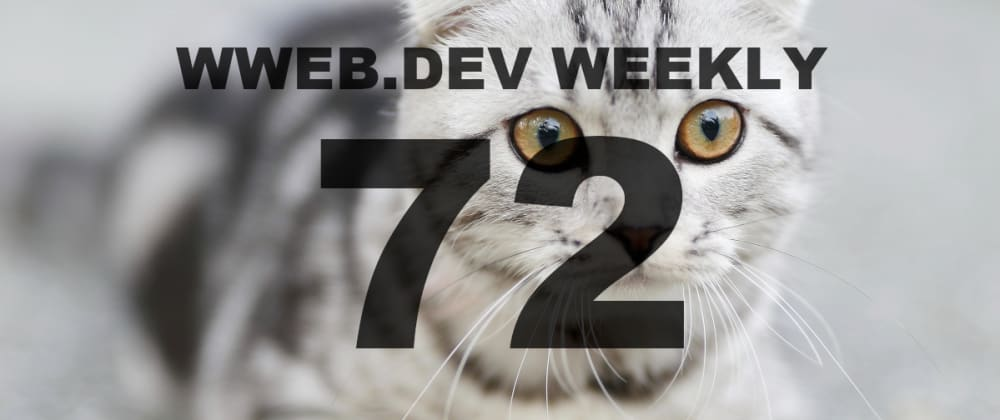 Cover image for Weekly web development resources #72