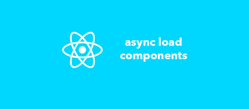 Loading components asynchronously in React app with an HOC - DEV