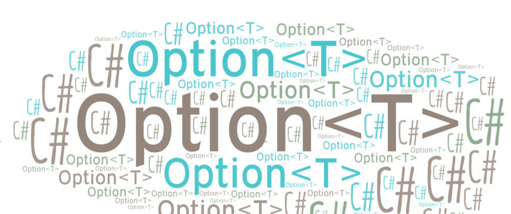 Cover image for A Simple `Option` Object for C# 9
