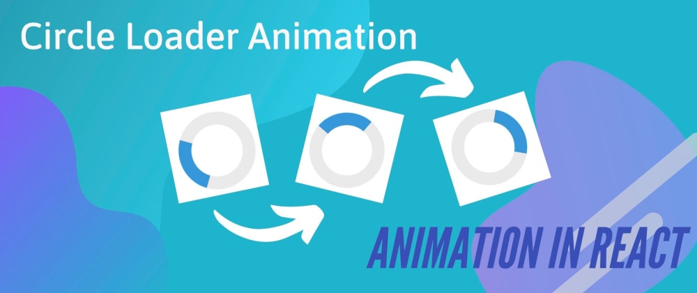 Cover image for Spinner Animation in React