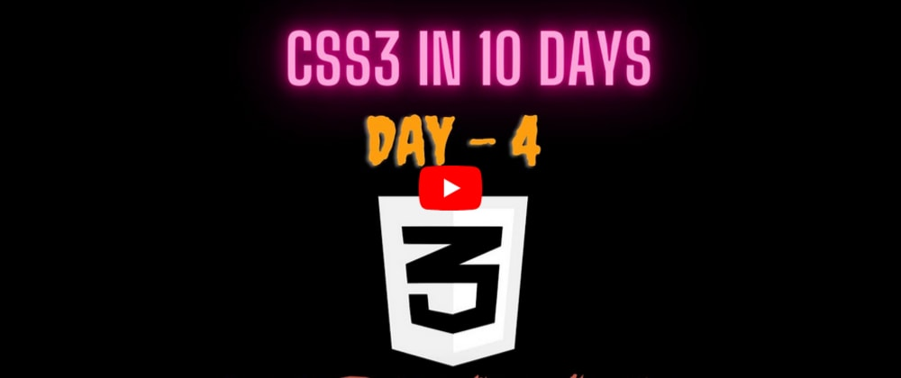 YouTube Video | CSS3 in 10 days — Day 4