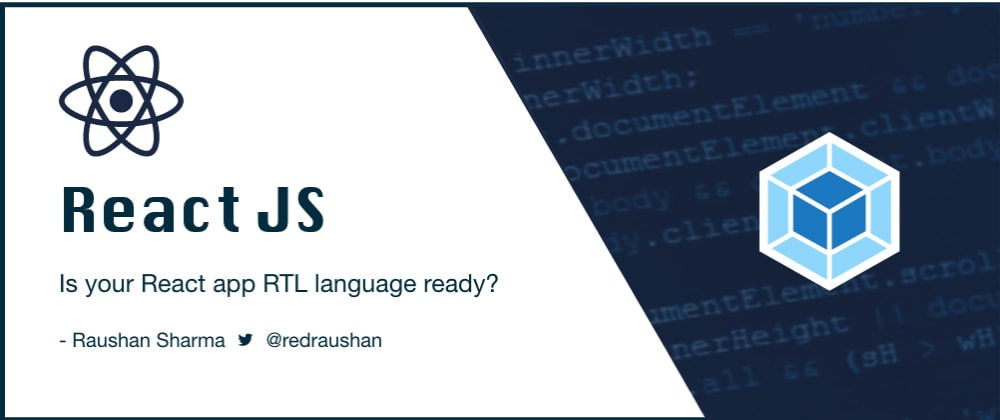 Cover image for Is your React app RTL language ready?