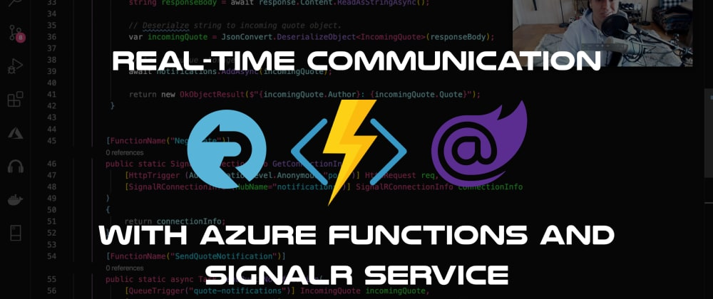 Cover image for Real-time communication with Azure Functions, SignalR service and Blazor Wasm