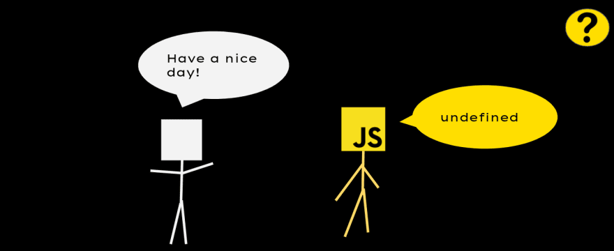 How Javascript would say goodbye