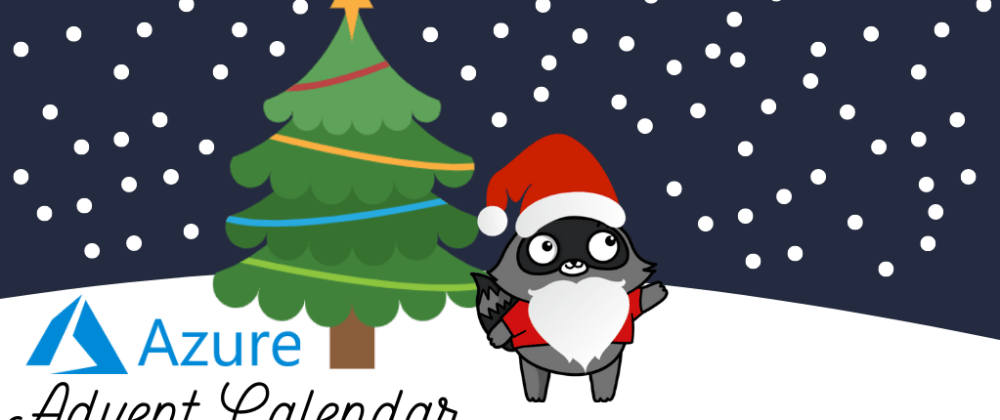Azure Advent Calendar: Azure Devops Pipelines