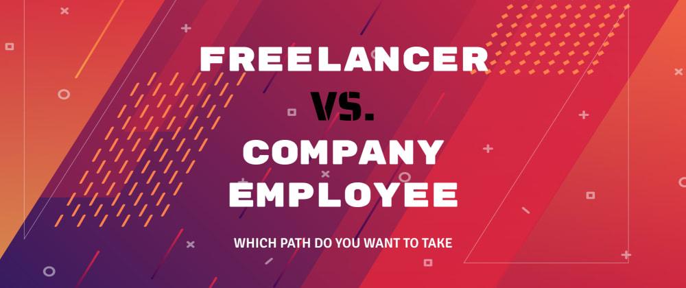 Freelancer vs. Company Employee