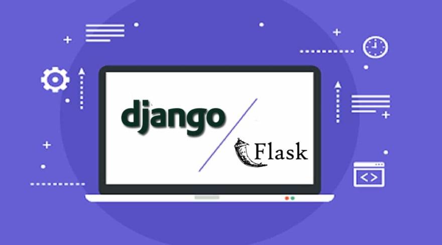 Django + Flask