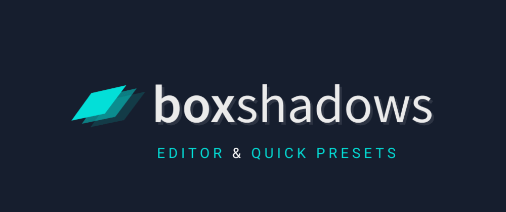Cover image for Curated presets & box-shadow editor for devs & designers