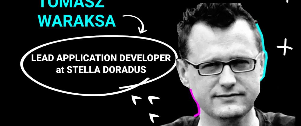 Cover image for Uncover the Real Senior Developer w/ Tomasz Waraksa