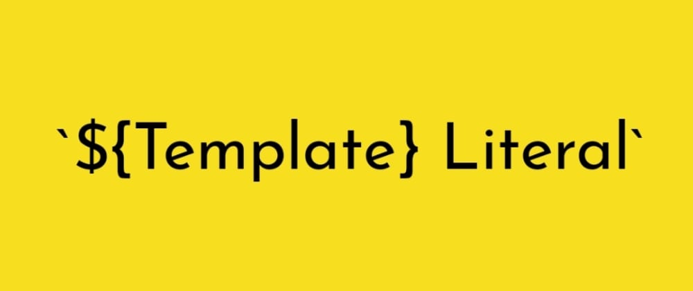 Cover image for The power of Template Literals