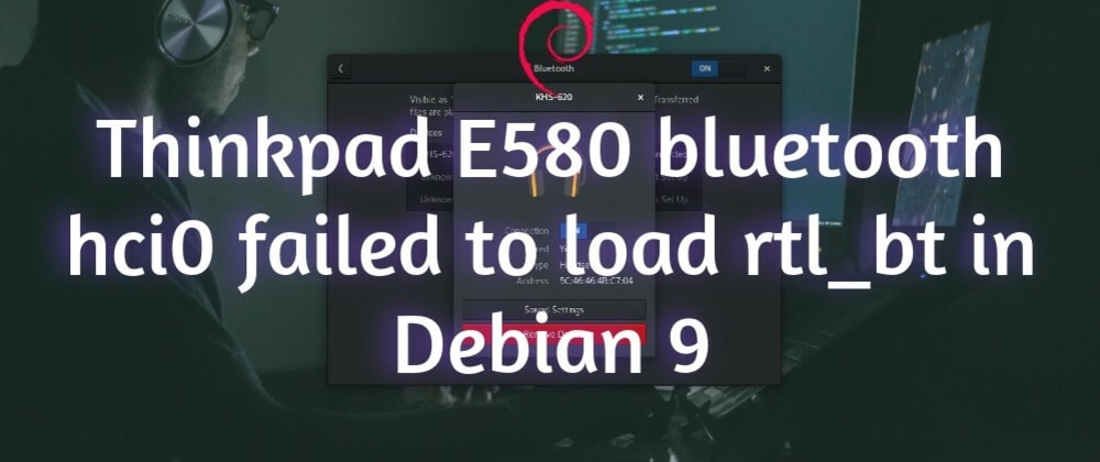 Cover image for Fixing Bluetooth in Debian 9