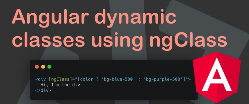 Cover image for Angular dynamic classes using ngClass