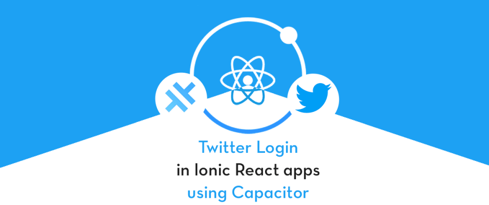 Cover image for Twitter login in Ionic React Capacitor App